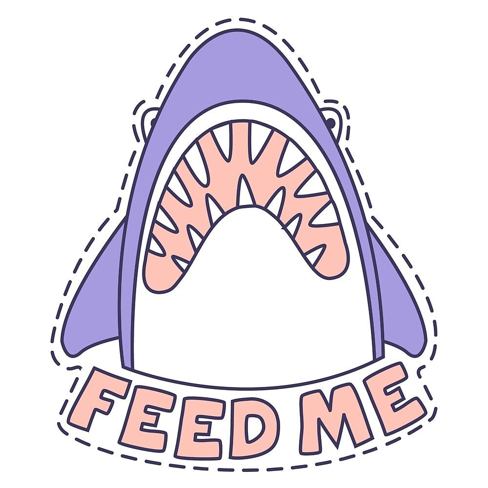 Feed Me Shark by topvectors
