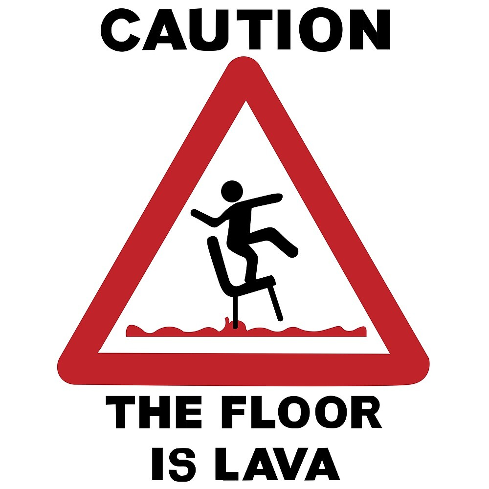 The floor is lava by Daniel Ernest