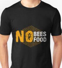 No Bees No Food Shirt Unisex T-Shirt
