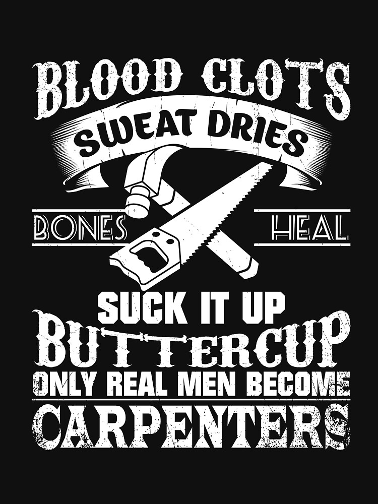 Only Real Men Become Carpenters Shirt by WarmfeelApparel