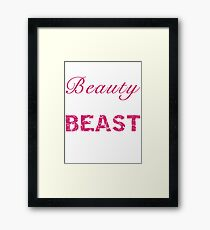 Look Like a Beauty, Train Like a Beast Framed Print