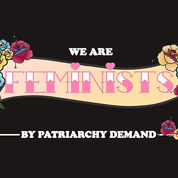 Feminist by demand  by Lluciaciaia