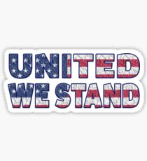 United We Stand! Sticker