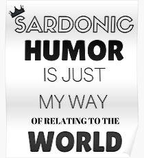 Sardonic Humor - Jughead - Riverdale Poster