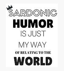 Sardonic Humor - Jughead - Riverdale Photographic Print