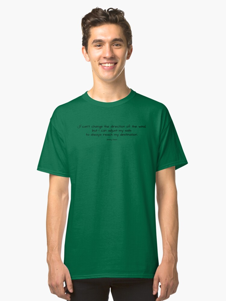 Jimmy Dean Quote Classic T-Shirt Front