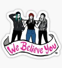 Sweet Vicious Trio 'We Believe You' Sticker