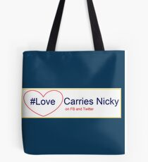 #LoveCarriesNicky (fundraiser) Tote Bag