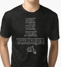 Not Old Just Vintage - Lambretta Style Font And Scooter Tri-blend T-Shirt