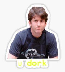 "Todd Howard ""You Dork"" Sticker"