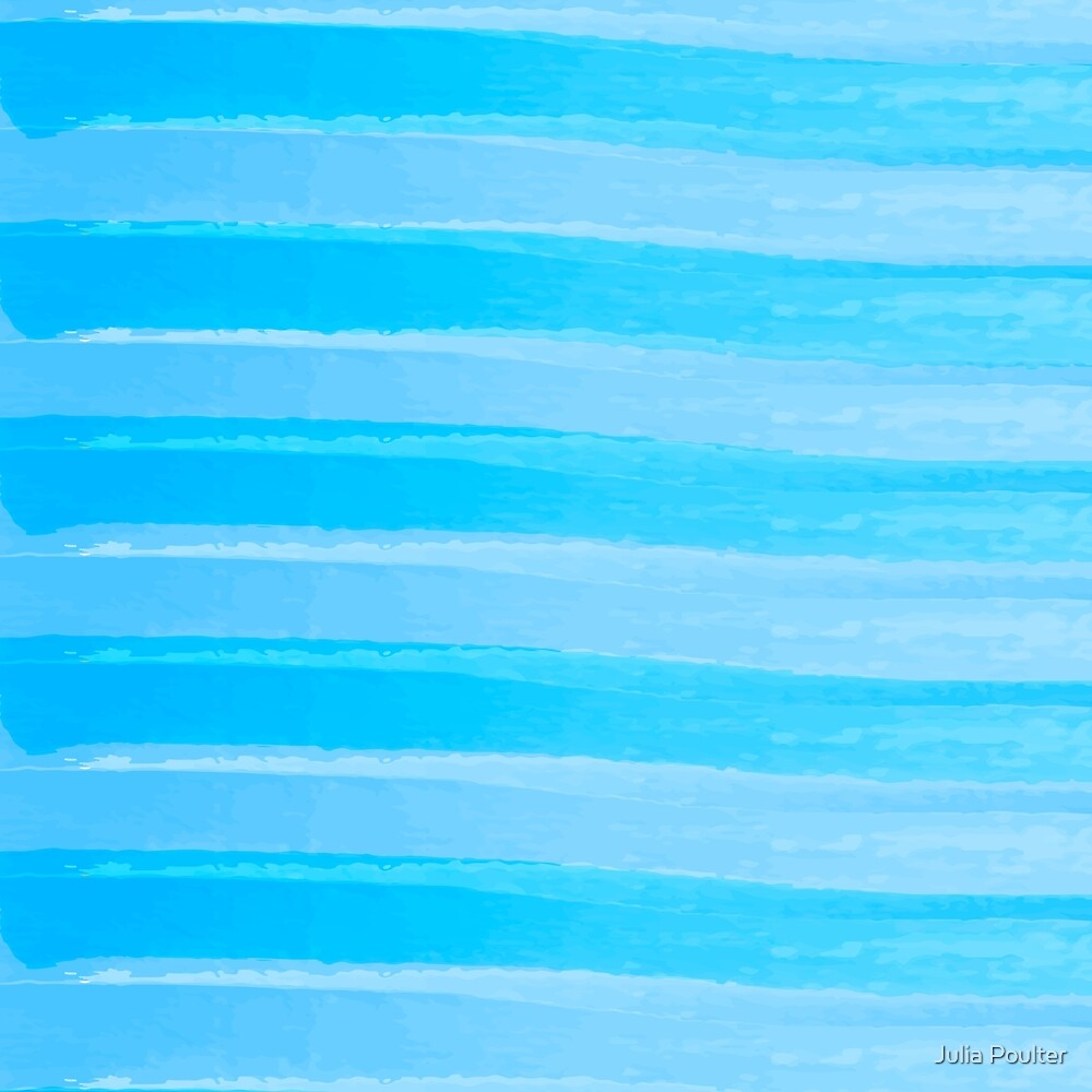 Blue Stripes  by Julia Poulter