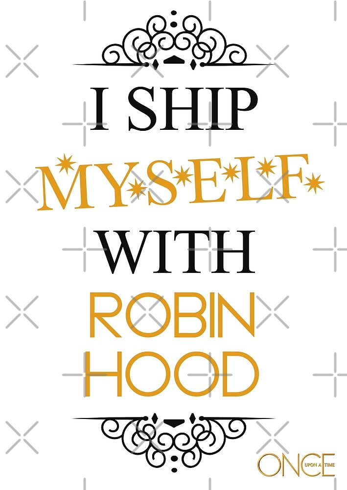 I ship myself with Robin Hood by AllieConfyArt