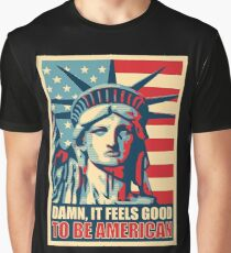 It Feels Good To Be American Independence Day T Shirt Graphic T-Shirt