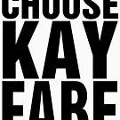Choose Kayfabe by wrasslebox