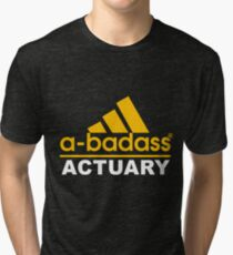 ACTUARY NEVER WRONG Tri-blend T-Shirt