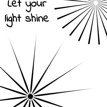 Let Your Light Shine - Spiral Designs by ResonantlyLush
