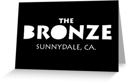The Bronze Buffy The Vampire Slayer Sunnydale Greeting Cards By