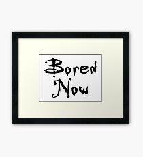 Bored Now (Vampire Willow, BtVS) Framed Print