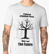 Random Forest Machine Learning : See The Future Men's Premium T-Shirt