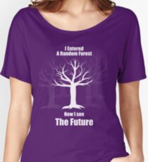 Random Forest Machine Learning : See The Future Women's Relaxed Fit T-Shirt