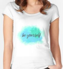 be yourself Women's Fitted Scoop T-Shirt