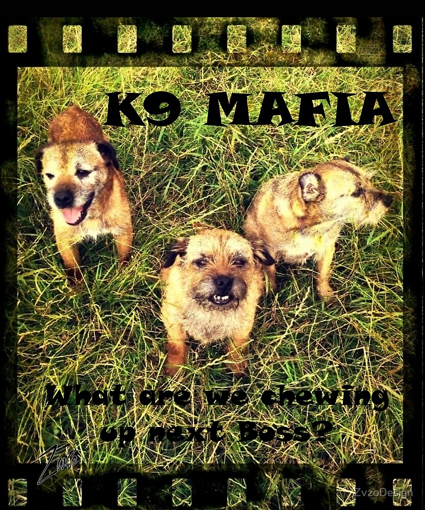 Border Terrier K9 Mafia by Zvzo by ZvzoDesign