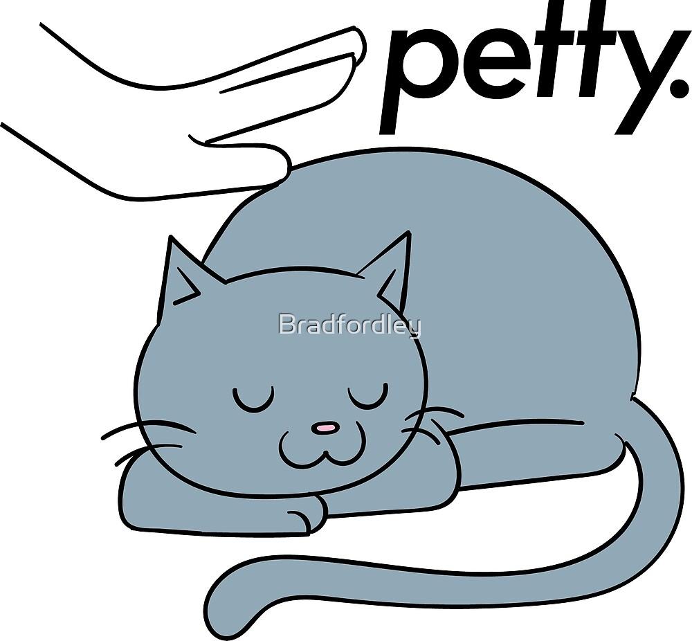 Petty Cat by Bradfordley