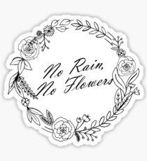 'No Rain, No Flowers' - Floral Circle Sticker