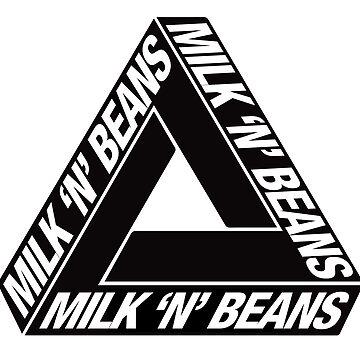 MILK 'N' BEANZ by GTMKL