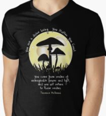 Mushrooms in Moonlight ~ Terrence McKenna Quote Men's V-Neck T-Shirt