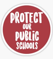 Protect Our Public Schools Sticker