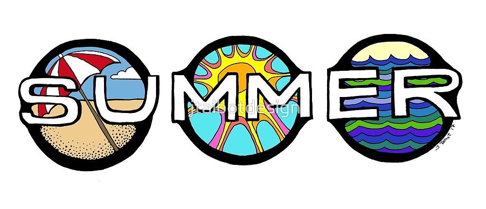 Welcome Summer by jtalbotdesign
