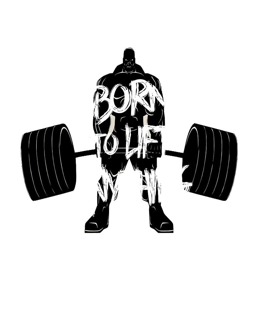 Born to lift anything by Liftlifeforever