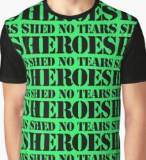 Hero Shed No Tears Graphic T-Shirt