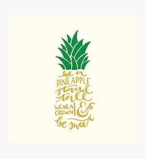 Be a Pineapple Photographic Print