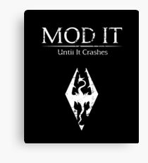 Mod It: Until It Crashes Canvas Print