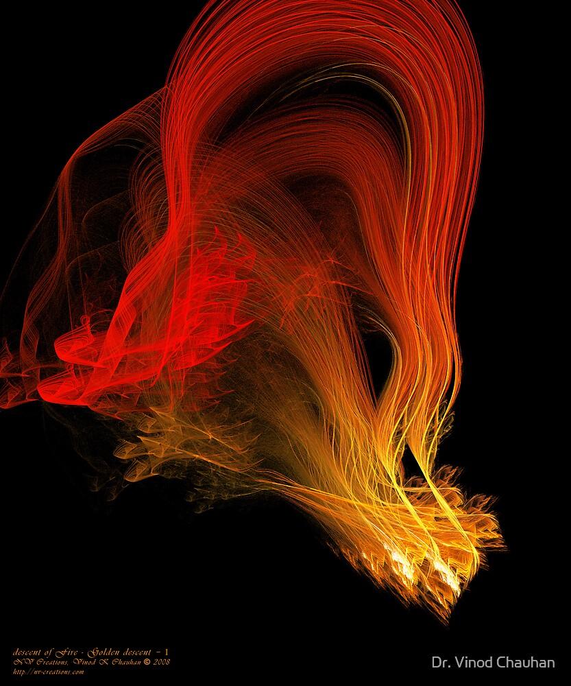 descent of Fire - Golden descent - I by Dr. Vinod Chauhan
