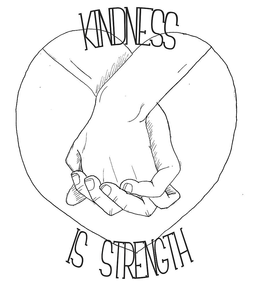 Kindness is strength by murellicherry