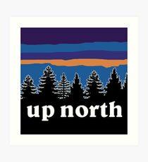 up north Art Print