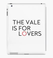 The Vale is for Lovers iPad Case/Skin