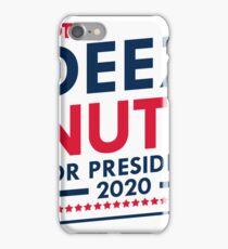 Vote deez nuts president iPhone Case/Skin