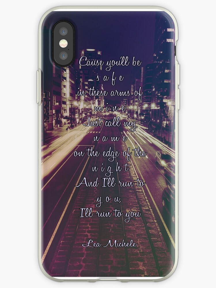"Lea Michele ""Run To You"" Lyrics Phone Case by BeckalouDarling"