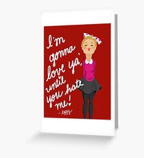 Gonna Love You Greeting Card