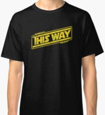 Nobody This Way Reads Classic T-Shirt