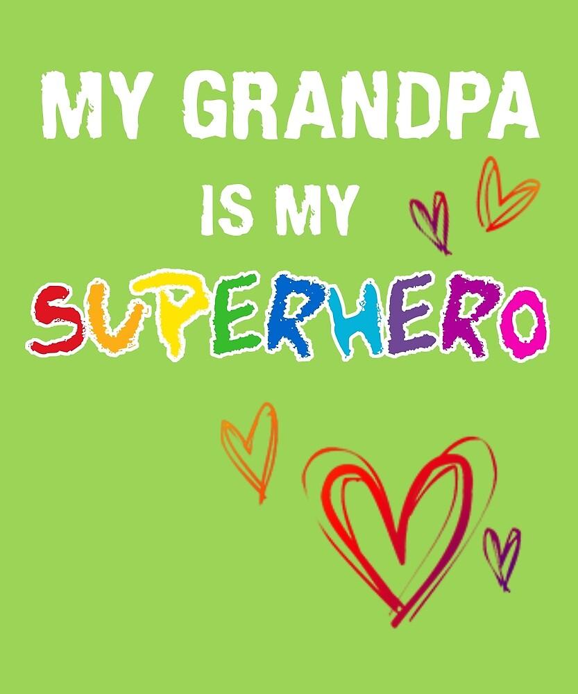 My Grandpa is a Superhero by STYLESYNDIKAT