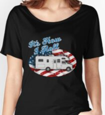 It's How I Roll Camping Camper RV Flag T Shirt Women's Relaxed Fit T-Shirt