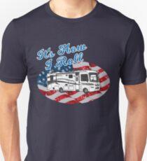 It's How I Roll Camping Camper Motorhome RV Flag T Shirt Unisex T-Shirt