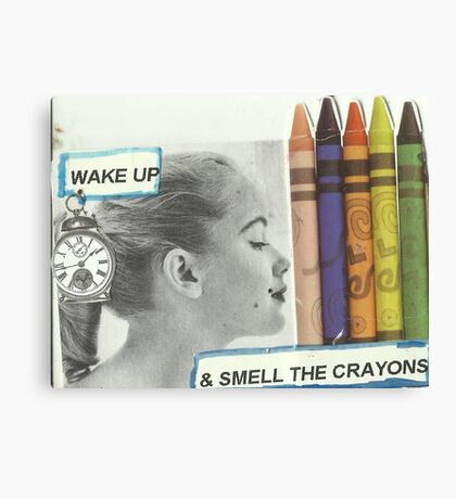 Wake Up(& Smell The Crayons:-) Canvas Print