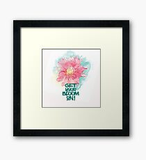 Get your bloom on Framed Print