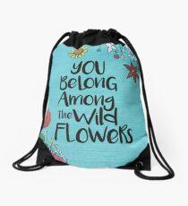 Du gehörst zu den wilden Blumen Turnbeutel